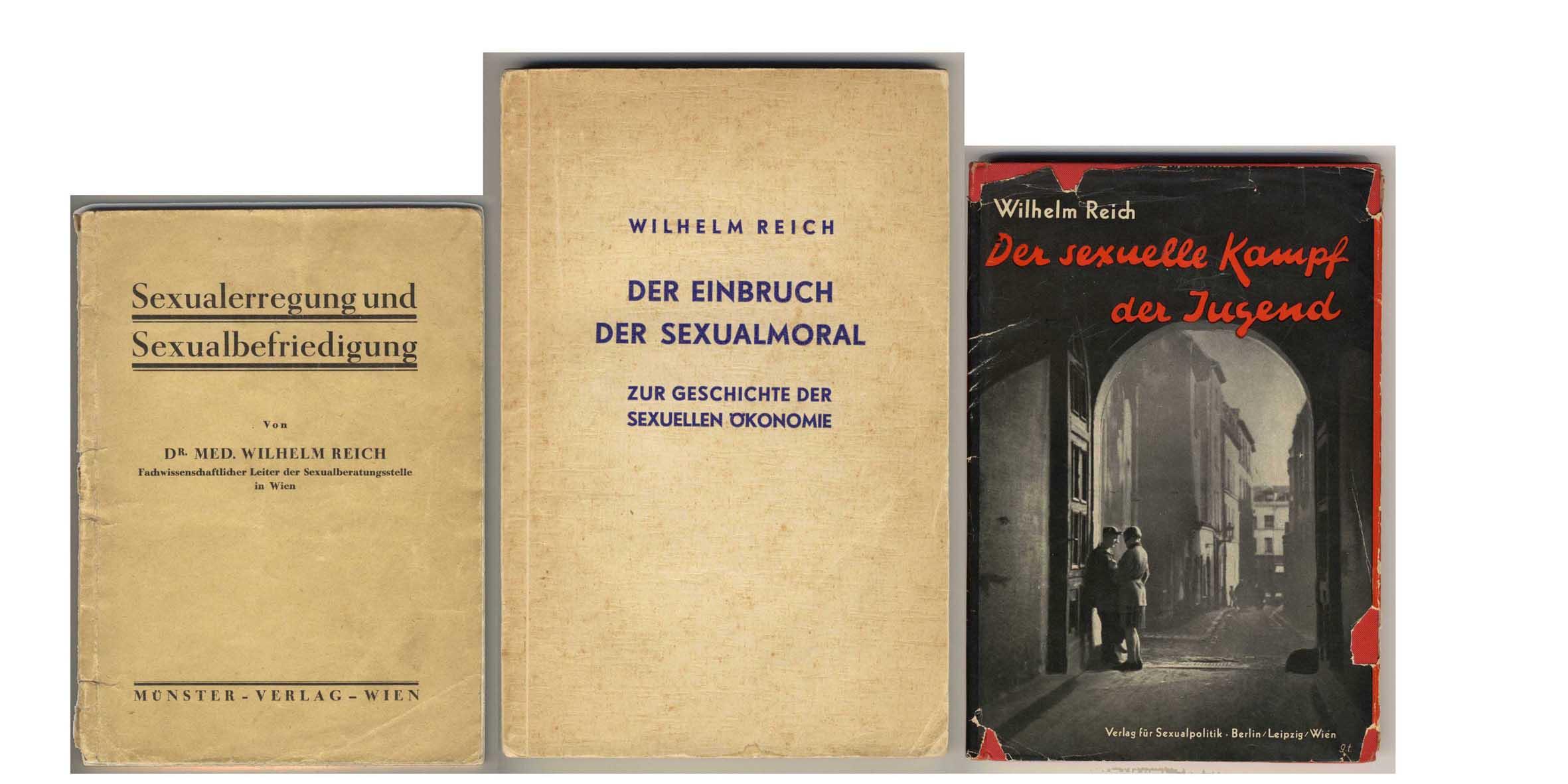 Drei Bücher Reichs, die ihn in Berlin bekannt machten: links ein bereits 1929 in Wien erschienener Ratgeber, daneben die beiden 1932 als erste in Reichs eigenem Sexpol-Verlag publizierten Schriften.