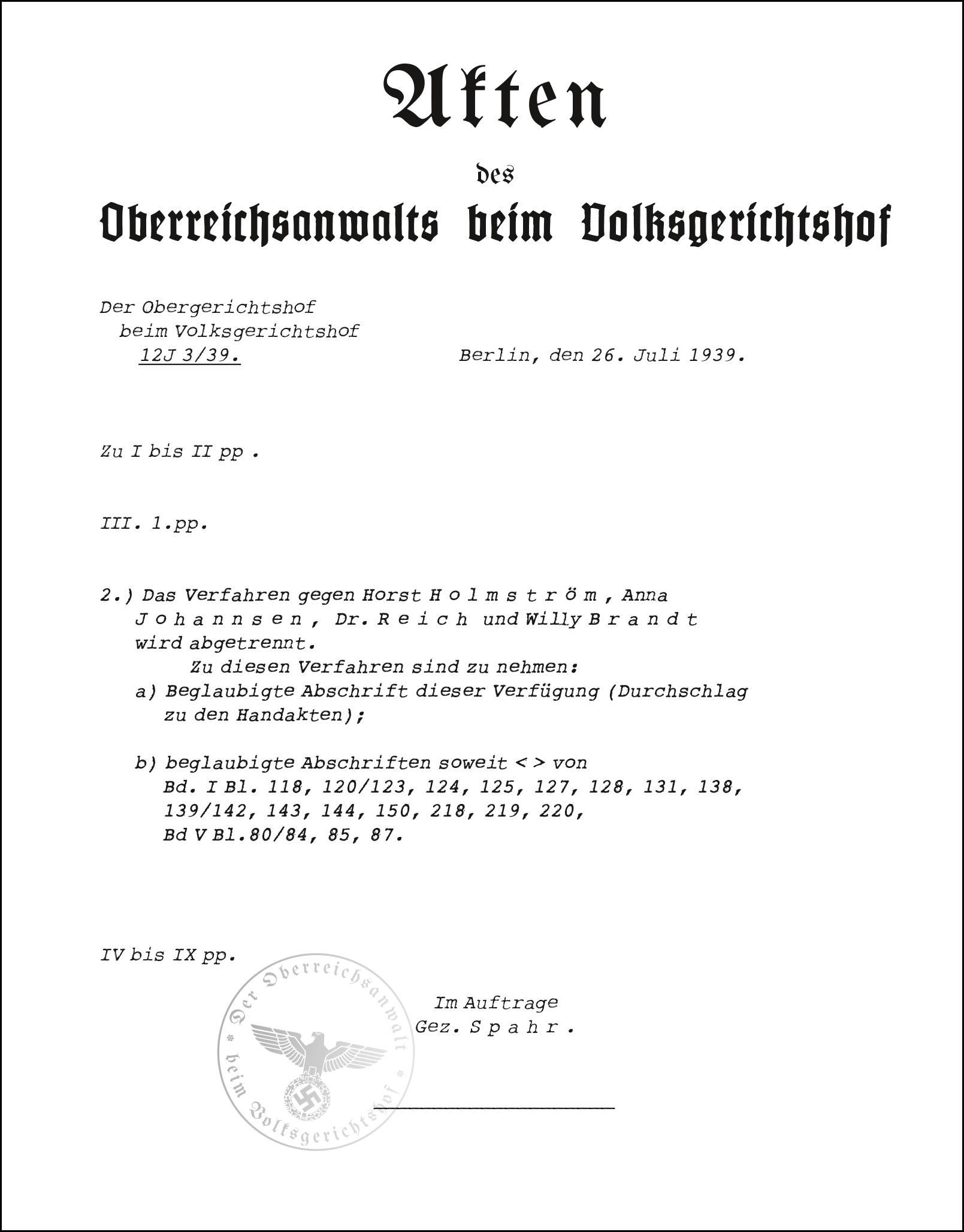 Aus der Akte des Oberreichsanwalts beim Volksgerichtshof in der Strafsache gegen Wilheim Reich und Willy Brandt. Quelle: Bundesarchiv, Berlin, NJ 6793 (nachgestaltet).